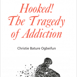 Hooked! The Tragedy Of Addiction